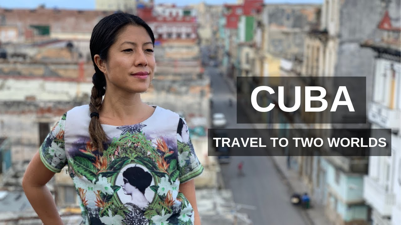 Travel to Cuba: Two Worlds & Legal Travel as an American in 2019