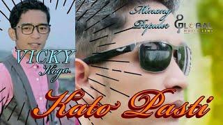Download lagu VICKY KOGA KATO PASTI lagu minang terbaru MP3