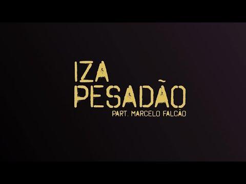 IZA - Pesadão (feat. Marcelo Falcão) - Letra [Lyric Video]