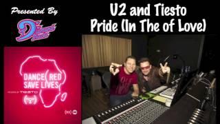 U2 & Tiesto - Pride (In The Name of Love) (W/Download Link)