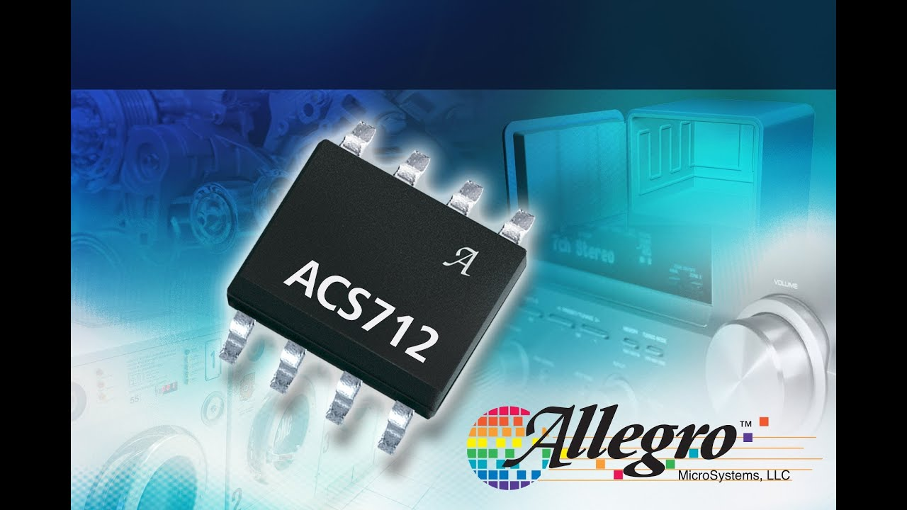 Allegro MicroSystems - ACS712: Fully Integrated, Hall-Effect