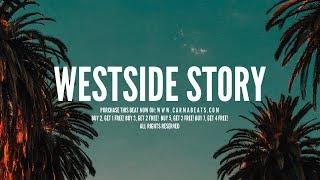 "[Free] West Coast Type Beat Hip Hop Instrumental 2019 ""Westside Story"""