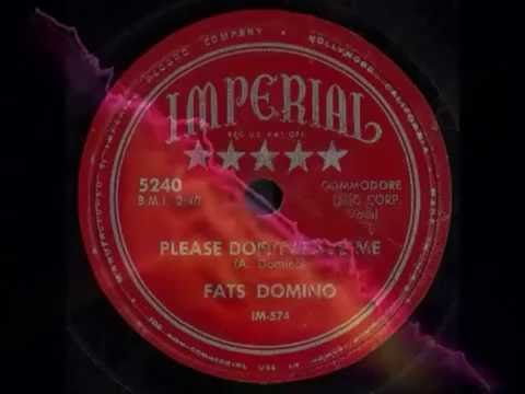 Fats Domino ‎– Please Don't Leave Me (1953)