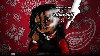 [FREE] Young Nudy X 21 Savage Type Beat   SLIMEBALL 3   Free Type Beat