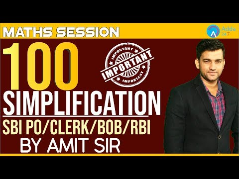 SBI/RRB/RBI/BOB   100 Simplification   Maths   Amit Sir