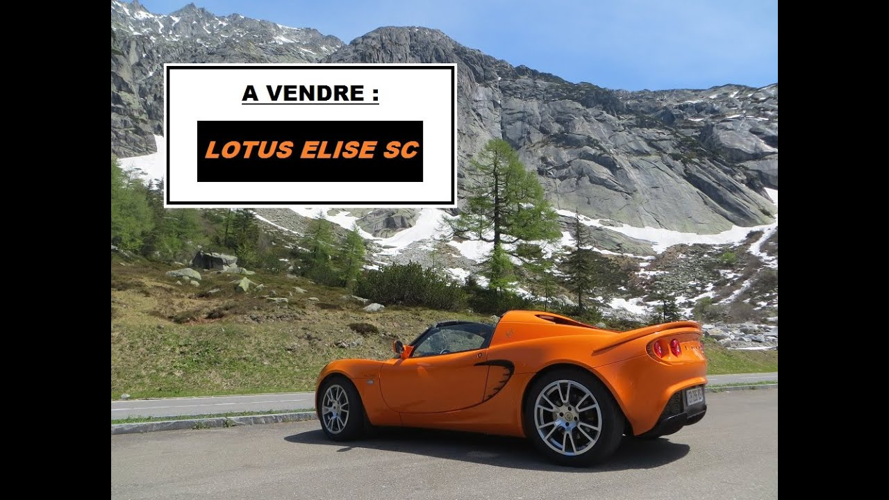 lotus elise sc vendre youtube. Black Bedroom Furniture Sets. Home Design Ideas
