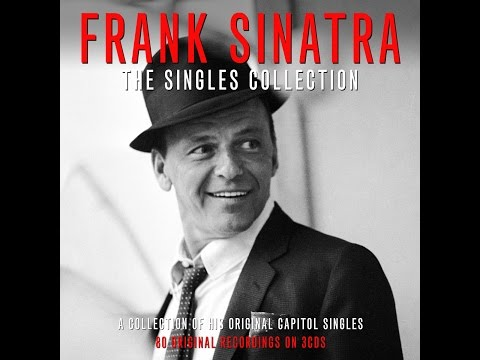Frank Sinatra - The Singles Collection (Not Now Music) [Full Album]