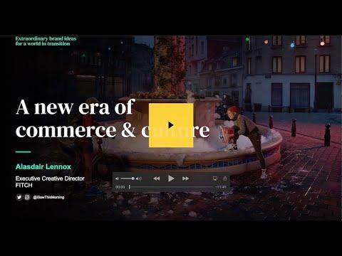 Extraordinary Webinar - A new era of commerce & culture
