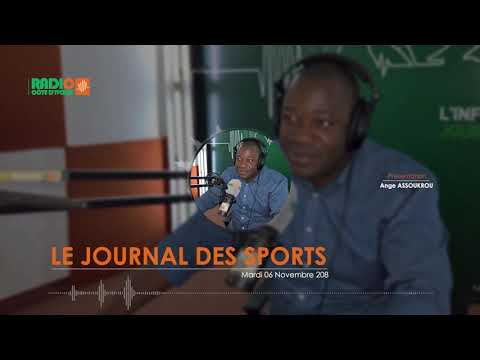LE JOURNAL DES SPORTS DU 06 NOVEMBRE 2018 - Radio CÔTE D'IVOIRE