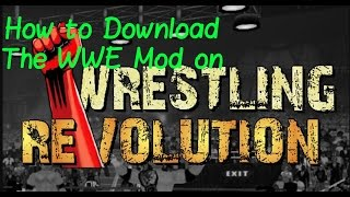 How To Download The WWE Wrestling Revolution 3d Mod