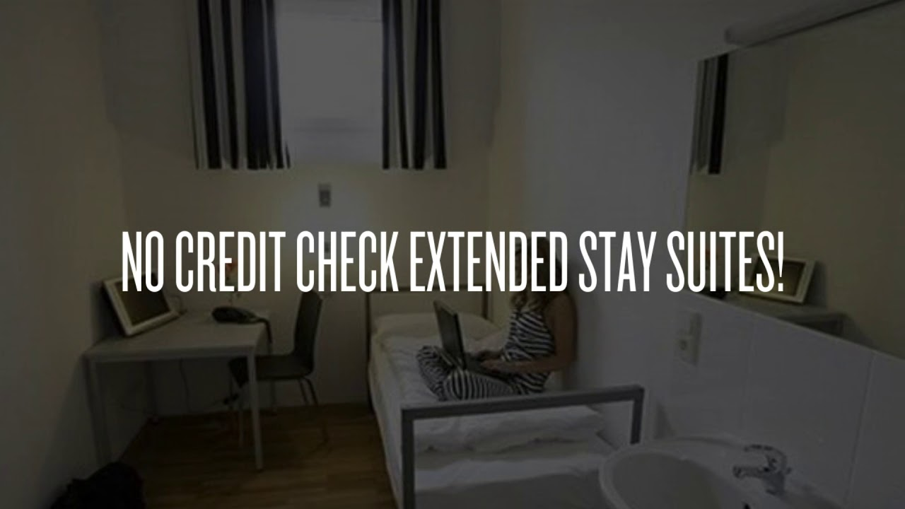 No Credit Check Extended Stay Suites!