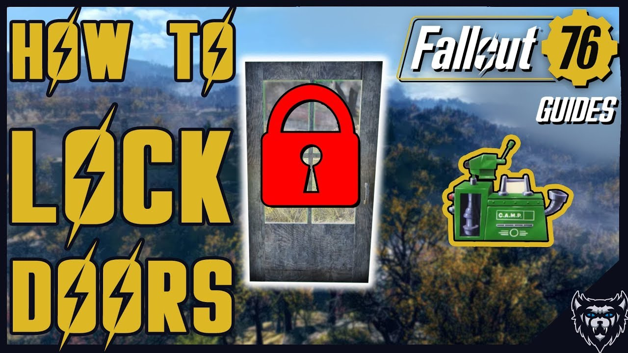 Fallout 76 How To Lock Doors In Fallout 76 Base Building 2018
