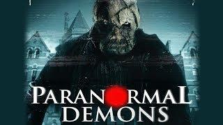 Paranormal Demons Trailer