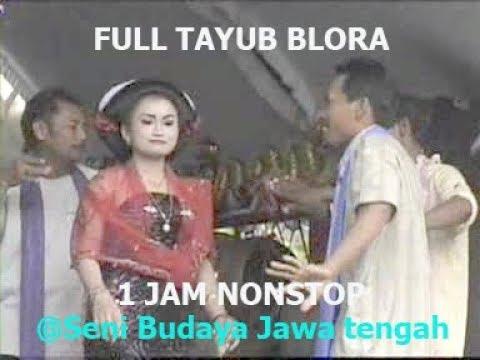 TAYUB BLORA 1 JAM GAYENG FULL VIDIO
