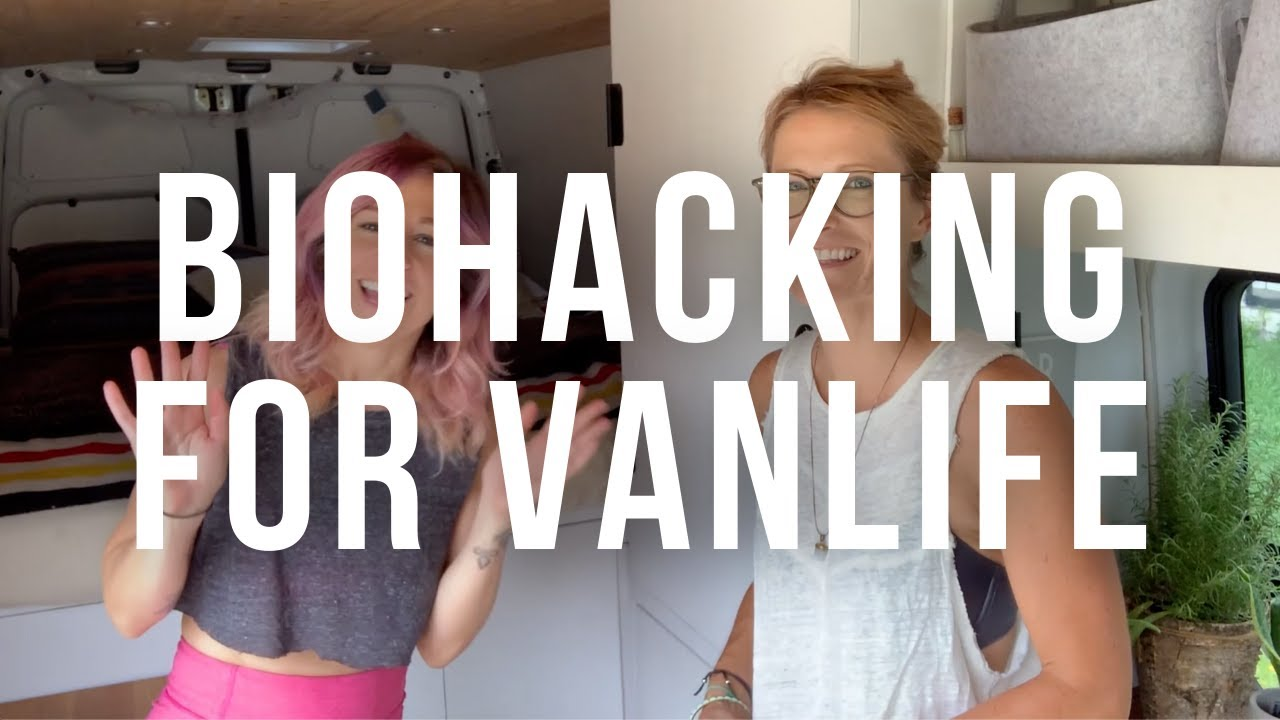 What is Biohacking & How Can It Improve Your Health? - Vacay Vans