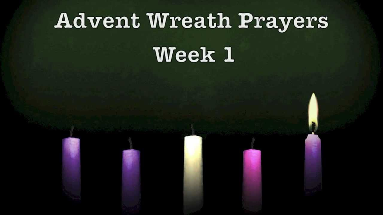 advent wreath prayers week 1 youtube. Black Bedroom Furniture Sets. Home Design Ideas
