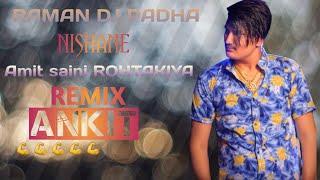 NISHANE AMIT SAINI ROHTAKIYA | {LATEST HARANVI SONG 2021} Top No.1 |RAMAN DJ PADHA |