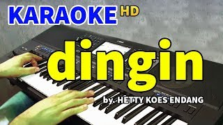 DINGIN - Hetty Koes Endang | KARAOKE HD