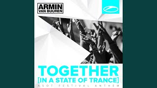 Together (In A State Of Trance) (Original Mix)