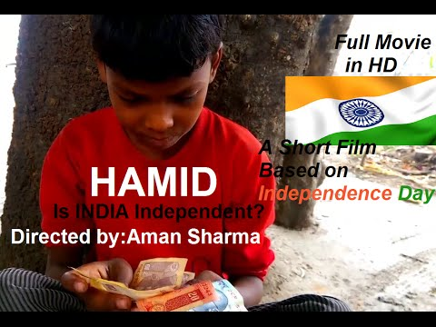 Hamid (Is India Independent?)
