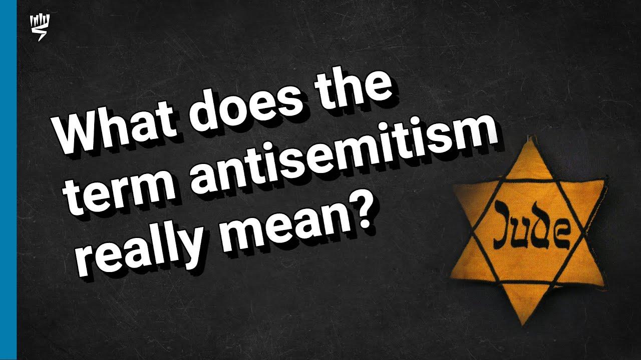 The Term Antisemitism