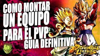 COMO MONTAR un EQUIPO para el PVP | GUIA DEFINITIVA | Dragon Ball Legends en Español