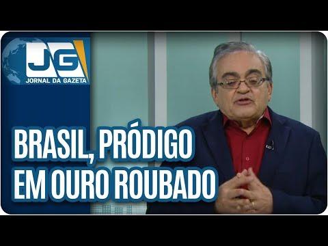 José Nêumanne Pinto/Brasil, pródigo em ouro roubado, mísero em ouro disputado