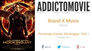 The Hunger Games: Mockingjay - Part 1 - Trailer #1 Music #1 (Brand X Music - Auryn)