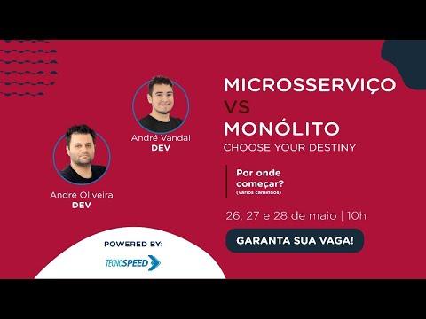 Microsserviço vs Monólito   Por onde começar?