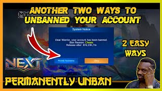 ANOTHER TWO WAYS TΟ UNBANNED YOUR ACCOUNT IN MOBILE LEGENDS 2020 TO 2021 - ALL PATCH