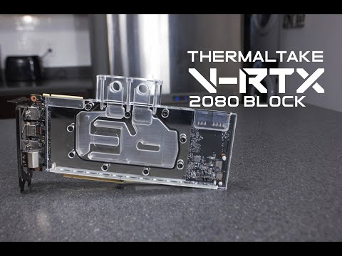 Thermaltake Pacific V-RTX 2080 RGB Plus GPU Block Overview and Installation.