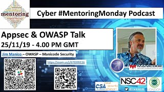 Cybersecurity Mentoring Monday - Jim Manico - Appsec & OWASP