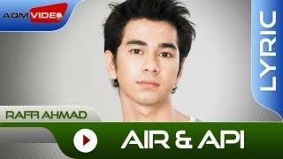 Raffi Ahmad - Air dan Api | Official Lyric Video
