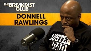 Donnell Rawlings Disrespects Charlamagne Talks HM Controversy  More