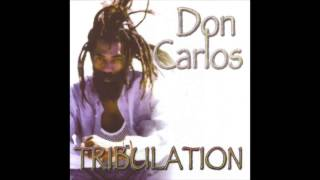 Don Carlos - Tribulation Remix