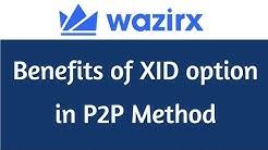 WazirX Benefits of XID option in P2P Method