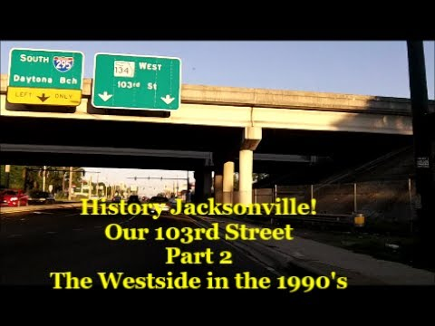 Our 103rd Street  Jacksonville History of the Westside in the 1990's