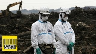 Fukushima nuclear leaks 18 times worse than we were told - Truthloader