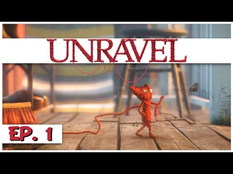Unravel - Ep. 1 - Unravel the Story of Yarny! - Let's Play Unravel Gameplay