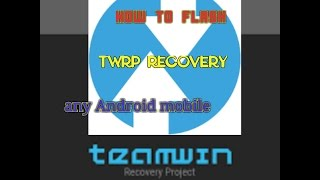 how to flash TWRP Costom recovery any Android mobile easy steps for Tamil