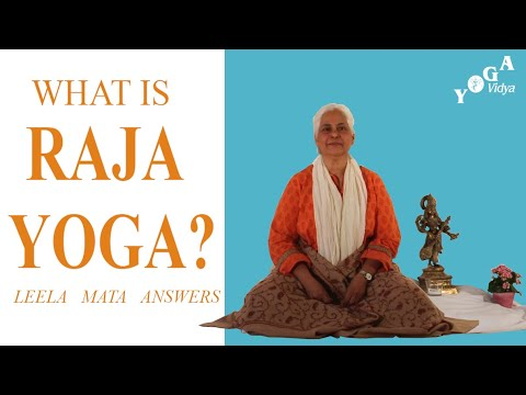 What is Raja Yoga? Leela Mata answers