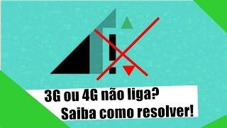 3G ou 4G Não Liga? Saiba Como Resolver! 🔧