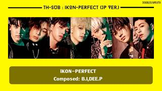 [THAISUB] iKON - PERFECT
