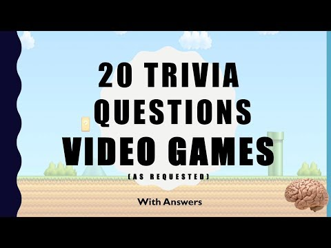 20 Trivia Questions - Video Games