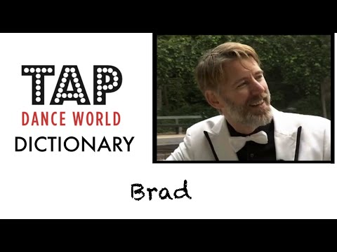 Tap Dance Dictionary / BRAD / Dictionnaire des pas de claquettes - Tutoriel - Tutorial - TDW from YouTube · Duration:  1 minutes 8 seconds