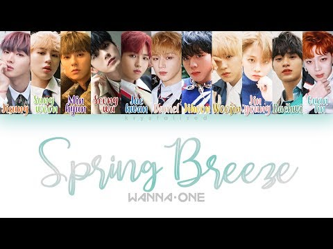 Wanna One () - Spring Breeze () [HAN|ROM|ENG Color Coded Lyrics]