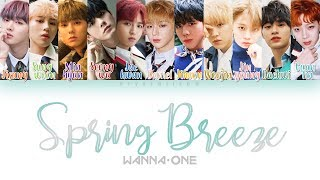 Wanna One (워너원) - Spring Breeze (봄바람) [HAN|ROM|ENG Color Coded Lyrics]