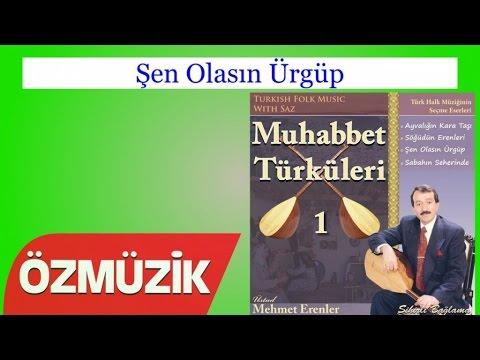 Şen Olasın Ürgüp - Muhabbet Türküleri 1 (Official Video)