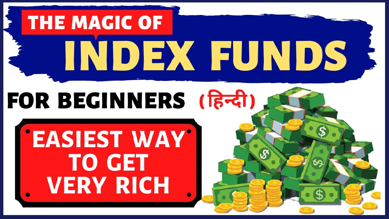 Index Funds For Beginners | Simple Way to Get Rich