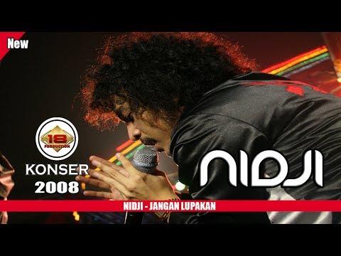 NIDJI - JANGAN LUPAKAN (LIVE KONSER KALIMANTAN TIMUR 2008)